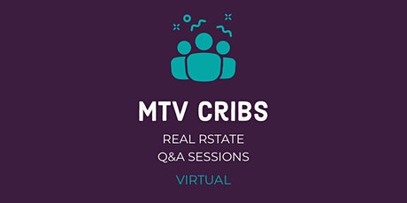 MTV Cribs: Real Estate Q&A Sessions tickets