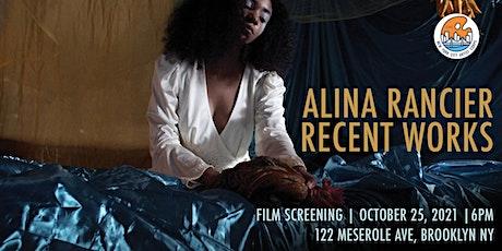 Alina Rancier Recent Works Screening tickets