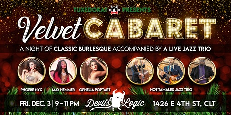 Velvet Cabaret: A Night of Holiday Burlesque to Live Jazz tickets