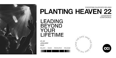 Planting Heaven 2022 tickets
