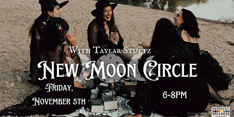 New Moon Circles with Taylar tickets