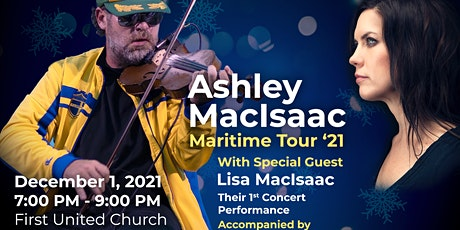 Ashley MacIsaac & Special Guest Lisa MacIsaac at the First United Church tickets