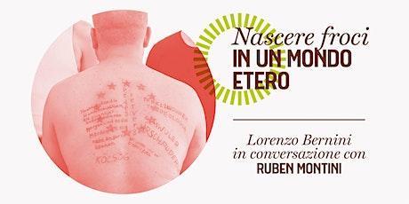 Italian Twist/ Art Talk:DEL NASCERE FROCI IN UN MONDO ETERO biglietti