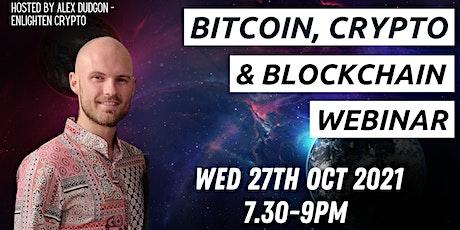 Bitcoin, Cryptocurrency &  Blockchain Webinar tickets