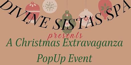 Divine Sistas Spa 1st Annual Christmas Extravaganza tickets
