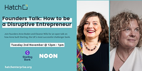 Hatch Founders Talk: How to be a Disruptive Entrepreneur tickets