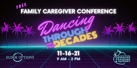 2021 Family Caregiver Conference tickets