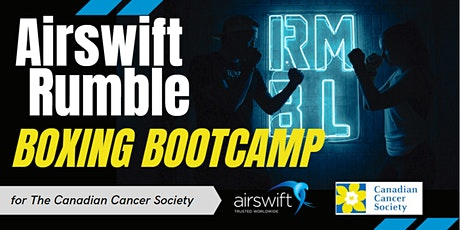 Airswift Rumble Boxing Bootcamp for the Canadian Cancer Society tickets