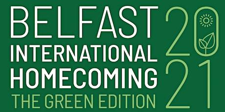 Belfast International Homecoming 2021 tickets