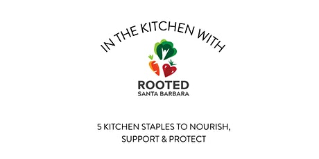 5 Kitchen Staples to Nourish, Support & Protect tickets