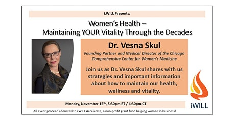 Women's Health - Maintaining YOUR Vitality Through the Decades tickets