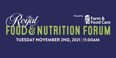 The Royal Food & Nutrition Forum Hosted by Farm  & Food Care tickets