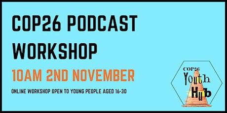COP26 Podcast Workshop ingressos