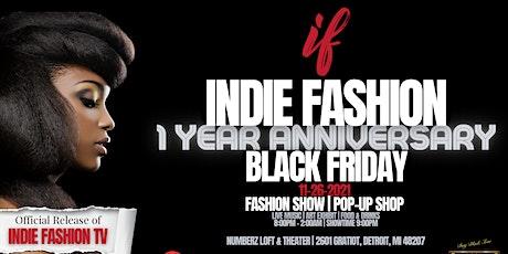 Indie Fashion 1 Year Anniversary Fashion Show & Pop-UP Shop tickets
