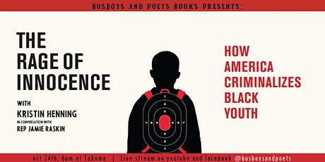 Busboys and Poets Books Presents THE RAGE OF INNOCENCE with Kristin Henning tickets