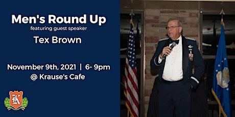 Men's Round Up - Guest Speaker Tex Brown tickets