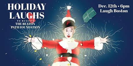 Making Spirits Bright- Holiday Laughs to benefit The Beaton Path Foundation tickets