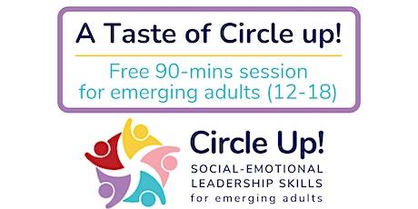 A Taste of Circle Up! - Social-Emotional Leadership Skills for Emerging Adu tickets