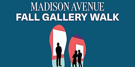 Madison Avenue Fall Gallery Walk tickets