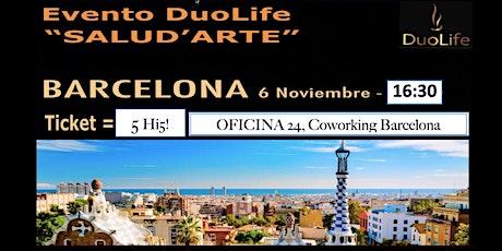 SALUD ' ARTE - Evento DuoLife Barcelona entradas