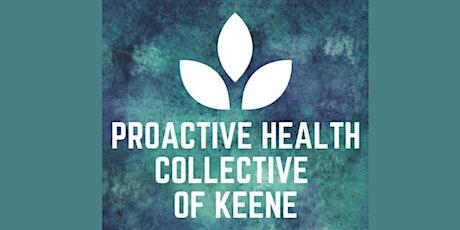 Proactive Health Collective of Keene tickets