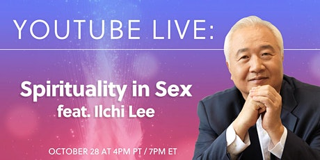 Spirituality in Sex with Ilchi Lee tickets