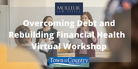 Overcoming Debt and Rebuilding Financial Health – Virtual Workshop tickets