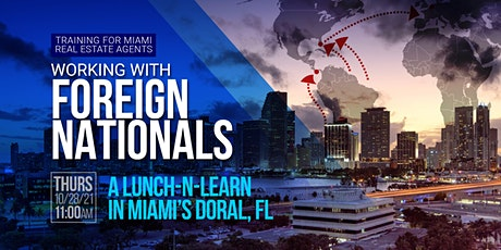 RE Agent Training: Working With Foreign Nationals     A Lunch-n-Learn tickets