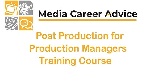Post Production for Production Managers tickets