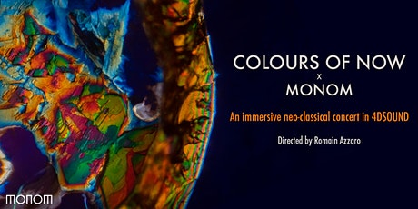 Colours of Now - An Immersive Neo-classical concert in 4DSOUND Tickets