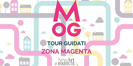 MOG Milano Open Galleries - Tour Guidato alla zona Magenta - 17.30 biglietti