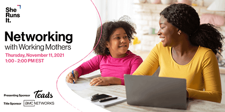 VIRTUAL EVENT: Networking with Working Mothers tickets