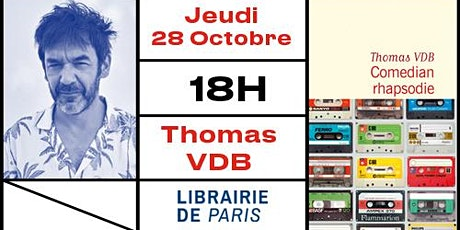 Thomas VDB en dédicace à la Librairie de Paris ! billets