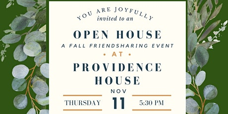 Open House at Providence House tickets