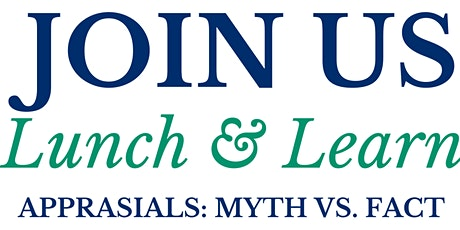 CCM LUNCH & LEARN: APPRASIALS tickets