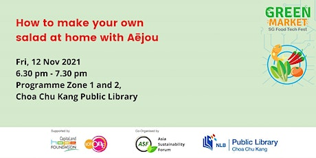 [Green Market] How to Make Your Own Salad at Home by Aejou tickets