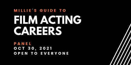PANEL | Millie's Guide to Film Acting Careers tickets