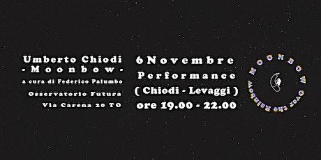 Umberto Chiodi | Moonbow - Over The Rainbow biglietti