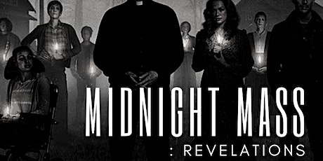 Midnight Mass : Revelations - A Discussion tickets
