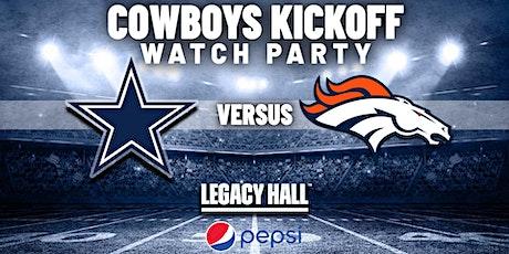 Cowboys vs. Broncos Watch Party tickets