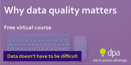 Why data quality matters (Virtual) tickets