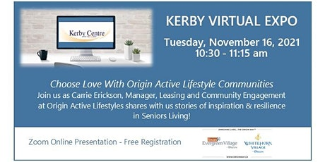 Kerby Virtual EXPO-Choose Love With Origin Active Lifestyle Communities tickets