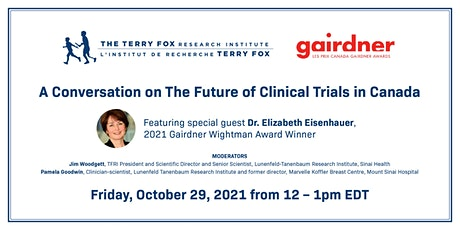 A Conversation with Dr. Elizabeth Eisenhauer: The Future of Clinical Trials tickets