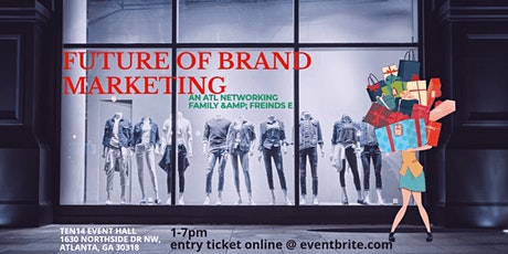 Future of Brand Marketing Networking event tickets
