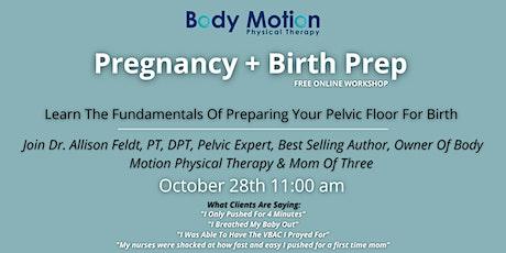 Pregnancy + Birth Prep Online Workshop tickets