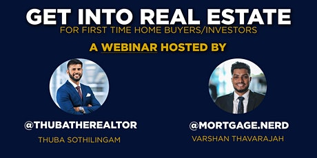 Get Started In Real Estate - For First Time Home Buyers/Investors tickets