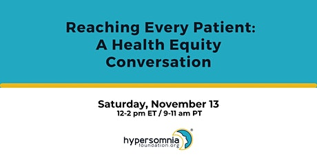 Reaching Every Patient: A Health Equity Conversation tickets