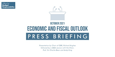 OBR October 2021 Economic and fiscal outlook tickets