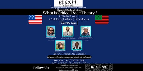 BLEXIT NY General Body Meeting-Theme: What is Critical Race Theory? tickets