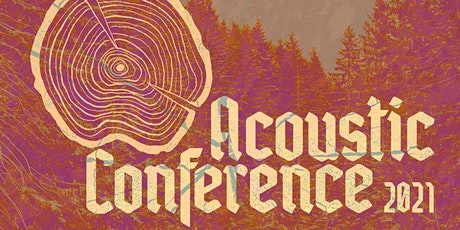 Acoustic Conference 2021 tickets